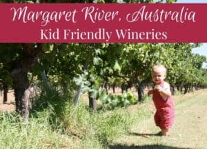 Kid friendly wineries Margaret River