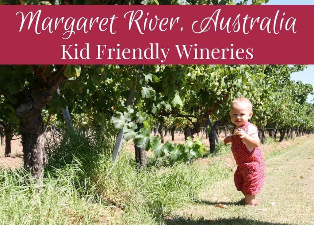 Kid friendly wineries Margaret River