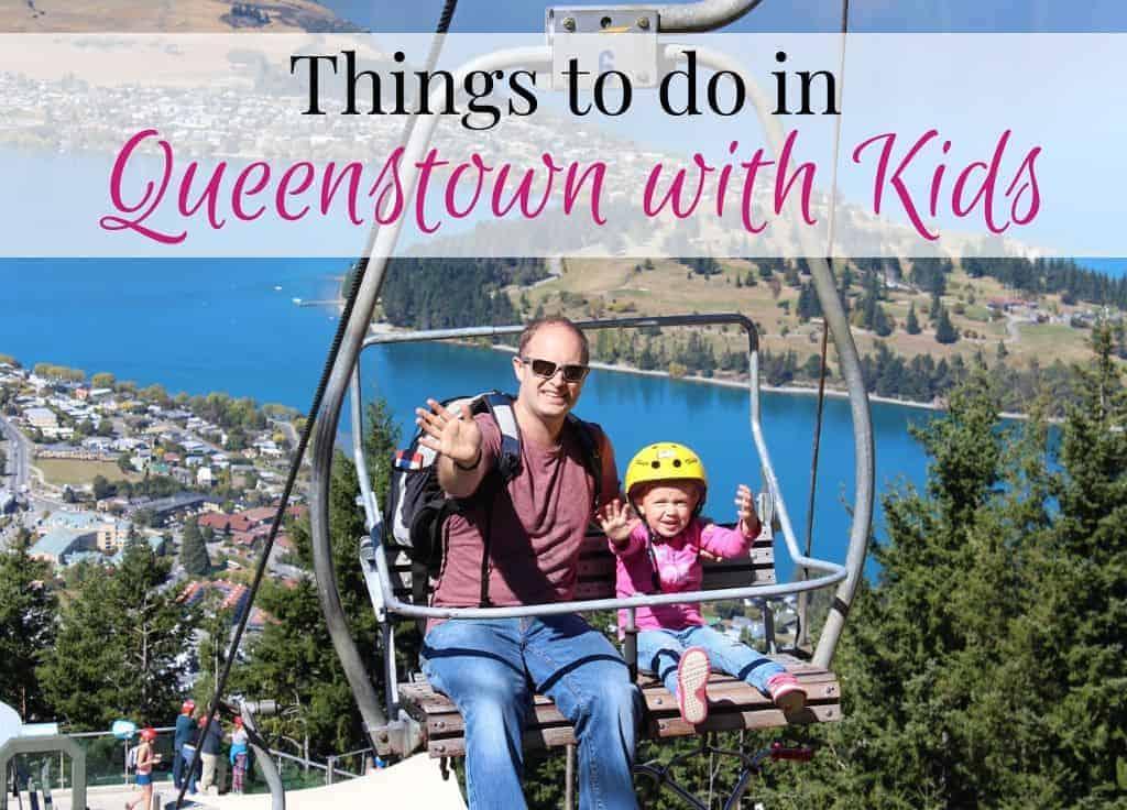 Queenstown with kids