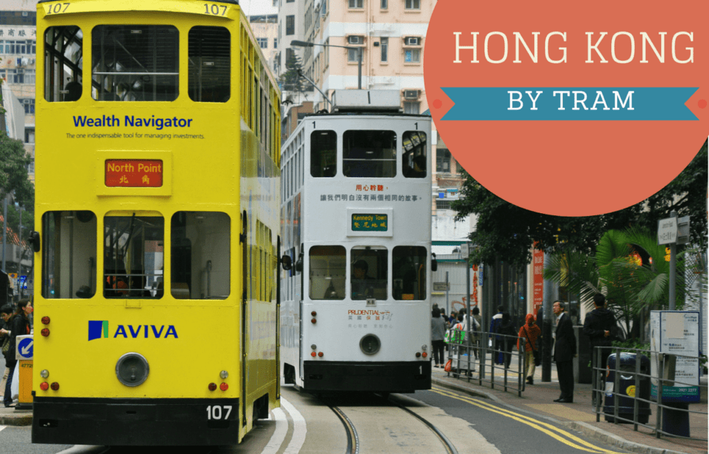 Hong Kong by Tram