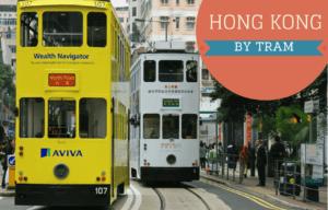 Hong Kong by Tram