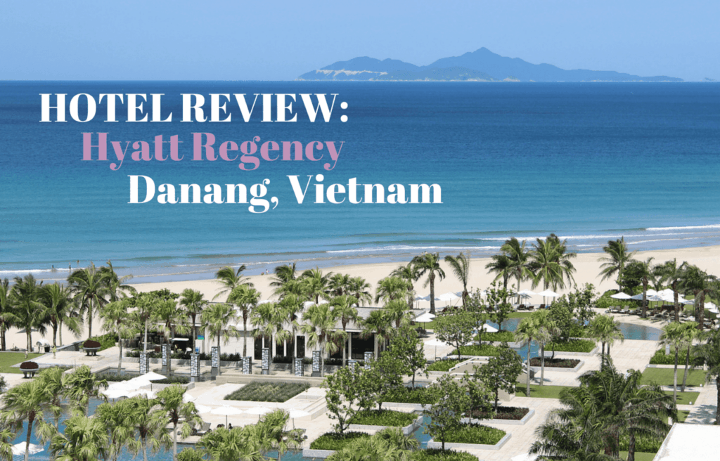 Hotel Review Hyatt Regency Danang