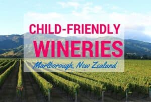 Child-friendly wineries Marlborough New Zealand