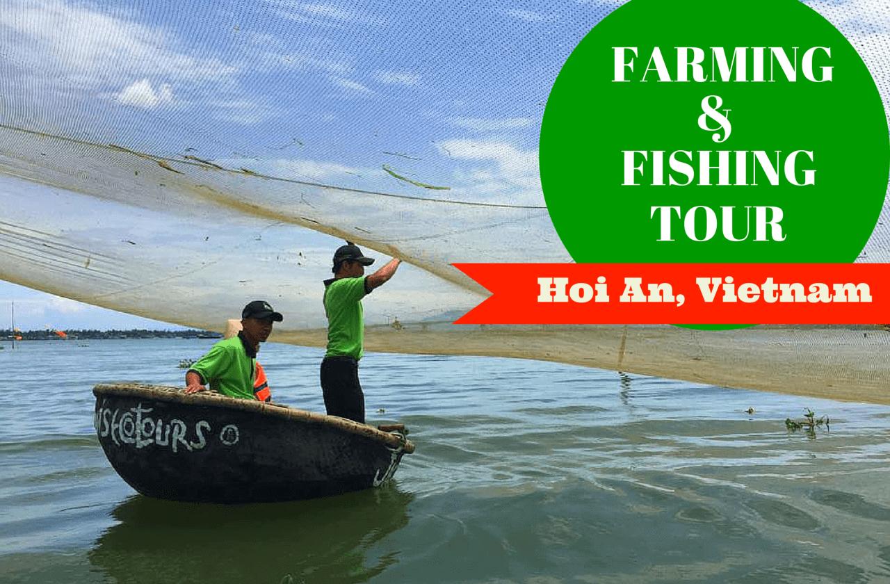 Farming Fishing Tour Hoi An Vietnam