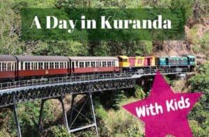 Things to do in Kuranda Australia with kids