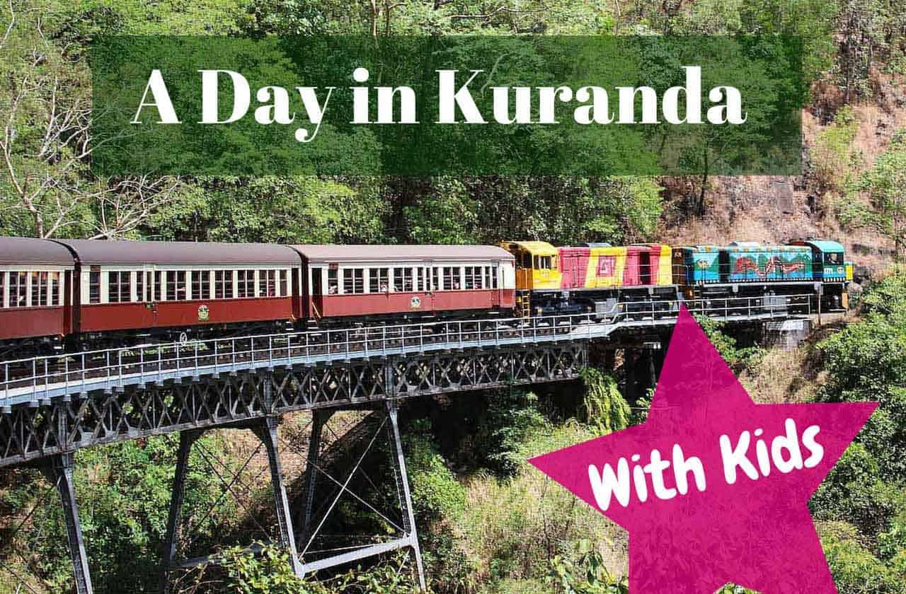 Things to do in Kuranda Australia with kids