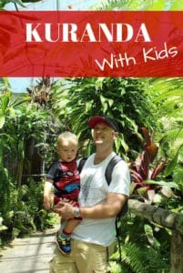 Kuranda with Kids