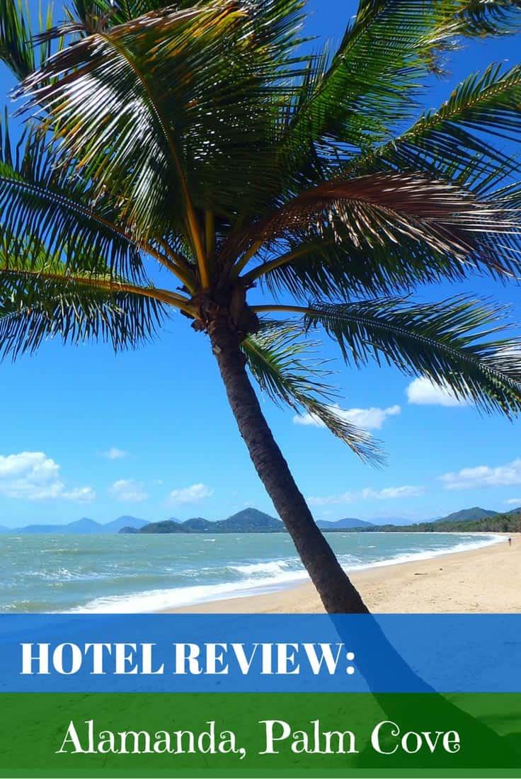hotel review alamanda palm cove australia mum on the move. Black Bedroom Furniture Sets. Home Design Ideas