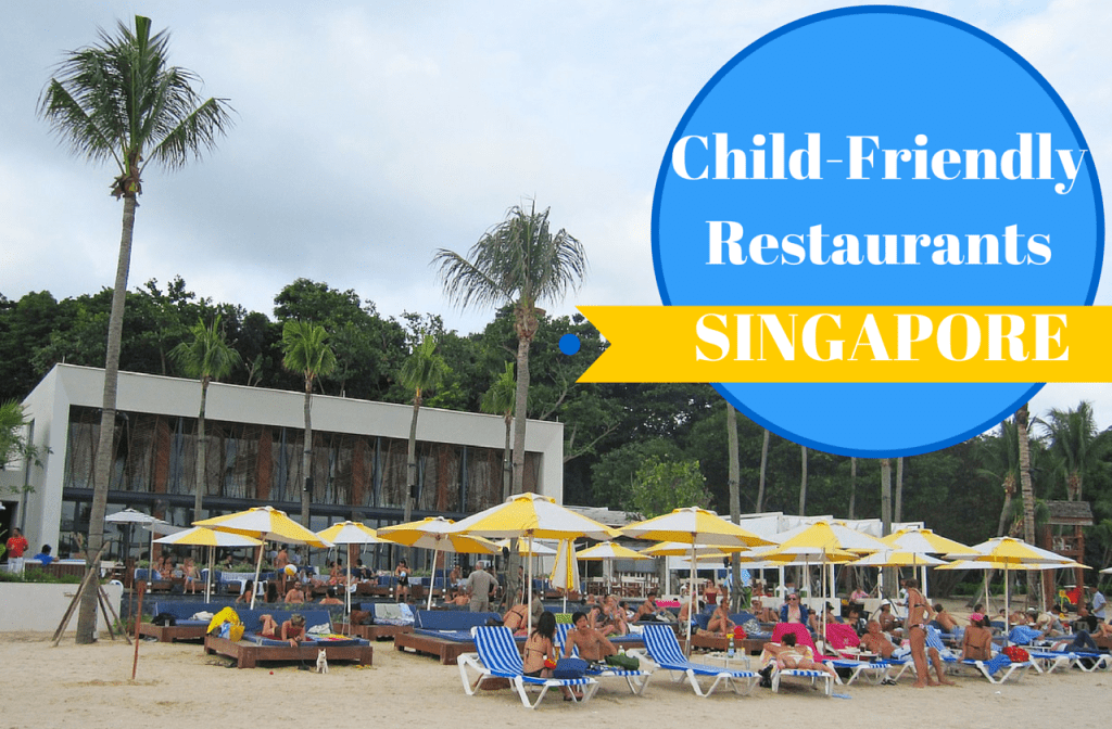 Child-friendly restaurants in singapore
