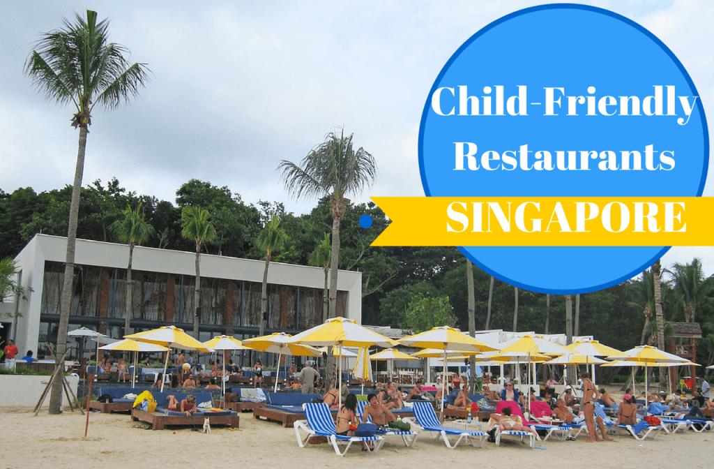 Child-friendly restaurants in singapore