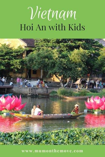 Hoi An Vietnam with kids