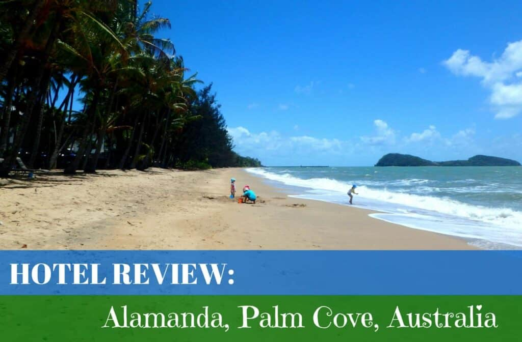 Alamanda Palm Cove hotel review