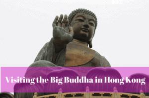 Visiting the Big Buddha in Hong Kong