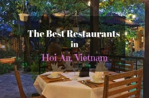 Best Restaurants in Hoi An Vietnam