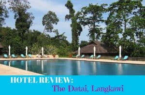 Hotel Review: The Datai, Langkawi