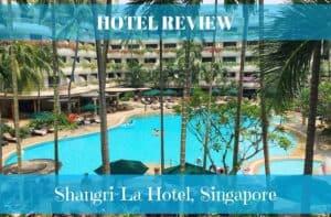 Shangri-La hotel Singapore review