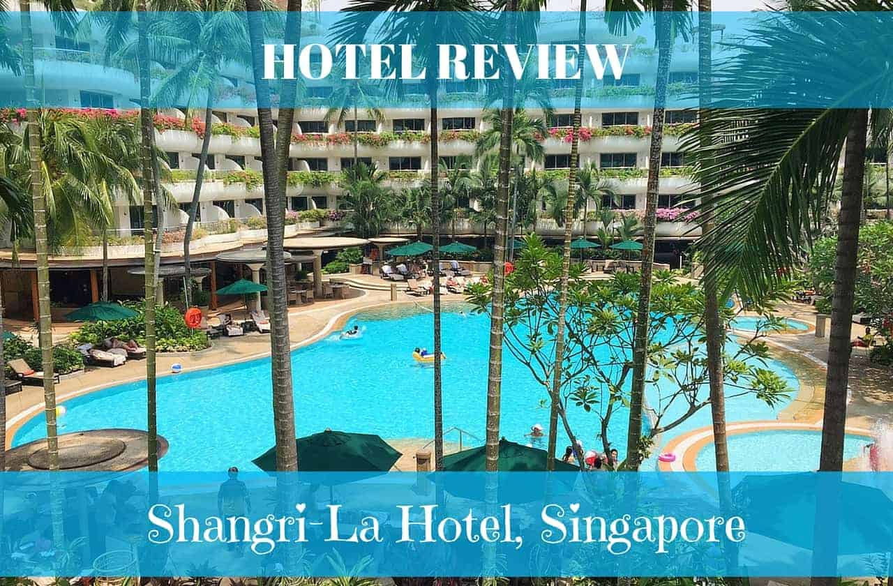 Shangri La Hotel Singapore Review Mum On The Move