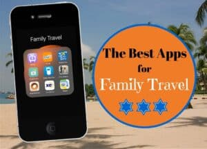 Five Essential Apps for Family Travel