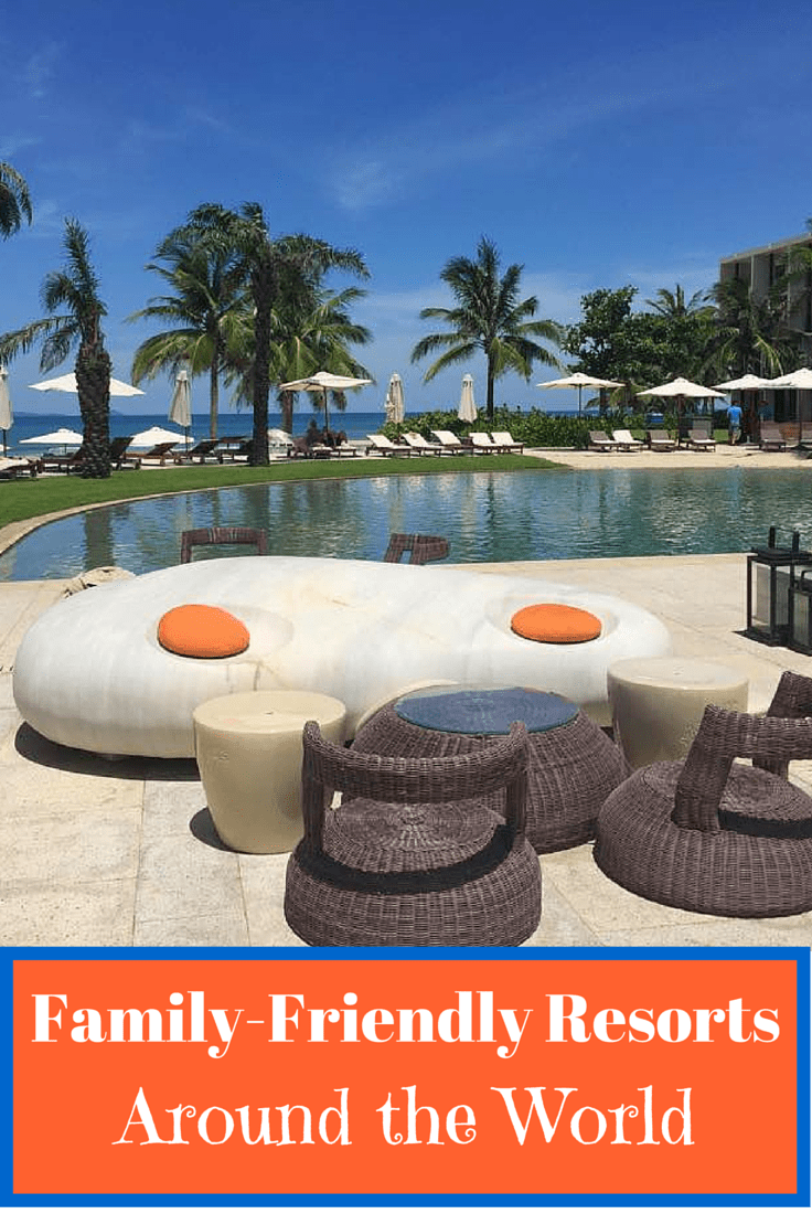 Family-Friendly Resorts Around The World