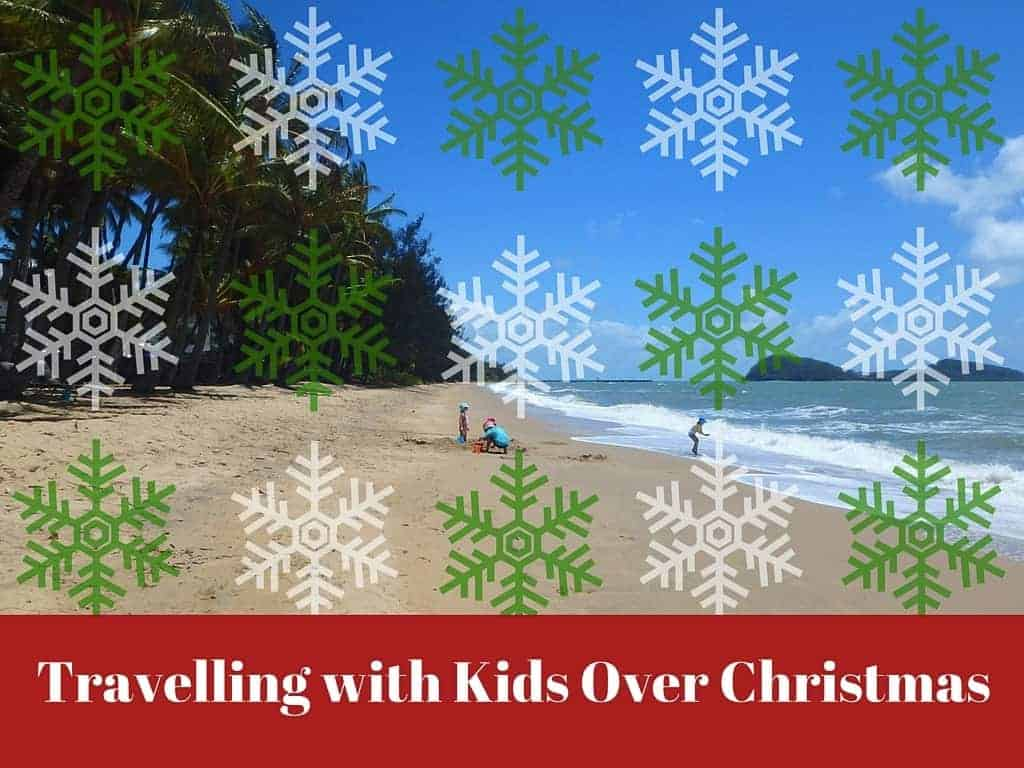 Tips for traveling with kids at Christmas