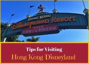 Tips for Visiting Hong Kong Disneyland