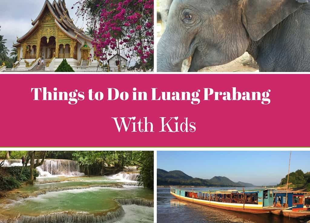 Things to do in Luang Prabang with Kids