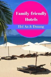 Family friendly hotels Hoi An Danang