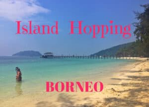 Island Hopping in Borneo