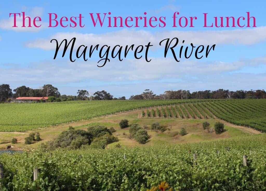 Best Margaret River wineries for lunch