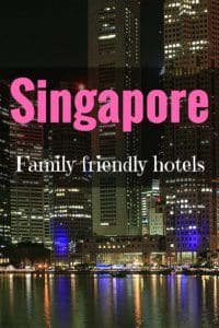 Best family friendly hotels in Singapore