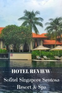 Hotel review - sofitel singapore sentosa resort and spa