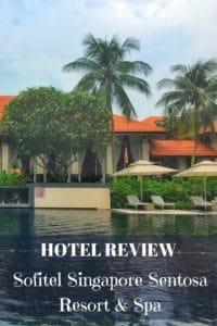 Hotel review - sofitel singapore sentosa resort and spa