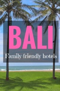 Family friendly hotels in Bali