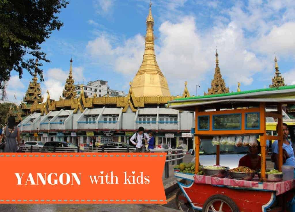 Yangon with kids
