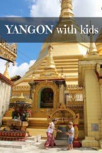 Yangon with Kids