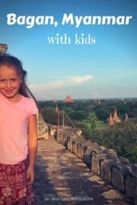 Bagan Myanmar with kids