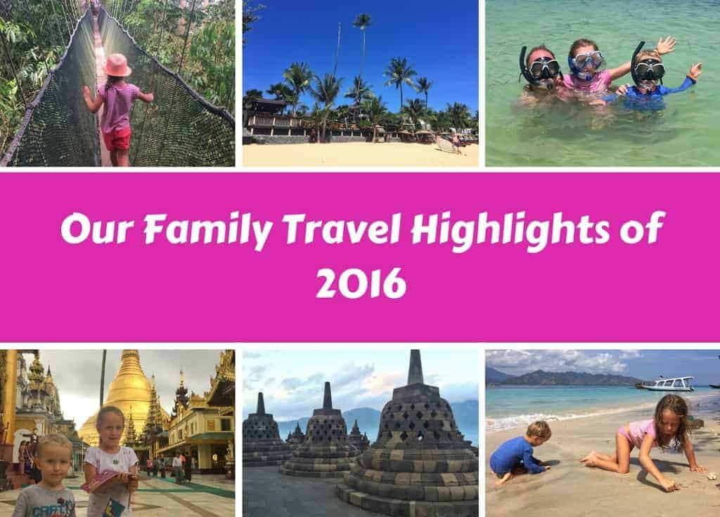 Our Family Travel Highlights of 2016