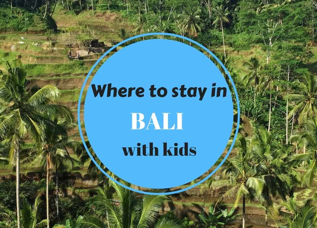 Where to stay in bali with kids mum on the move for Where to stay in bali indonesia
