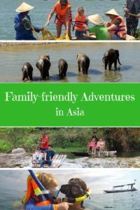 Family Friendly adventures in Asia
