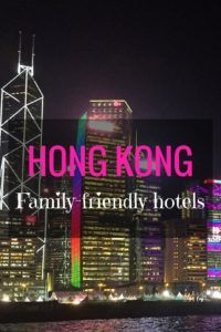 Best family friendly hotels in Hong Kong