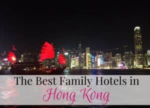 Best family hotels in Hong Kong