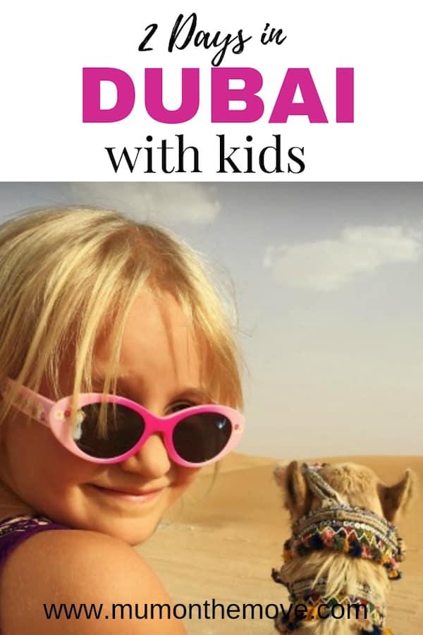 2 Days in Dubai with Kids