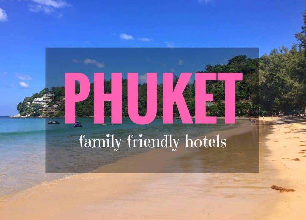 The Best Family Resorts in Phuket