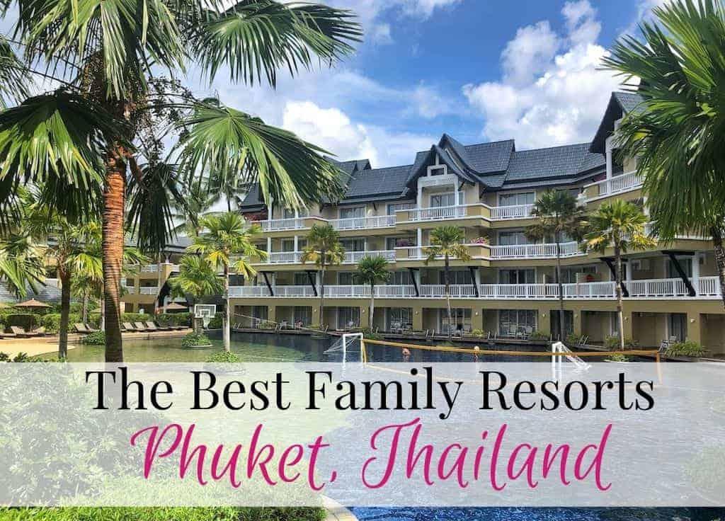 Phuket family resorts