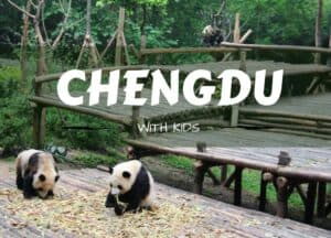 Things to do in Chengdu with Kids