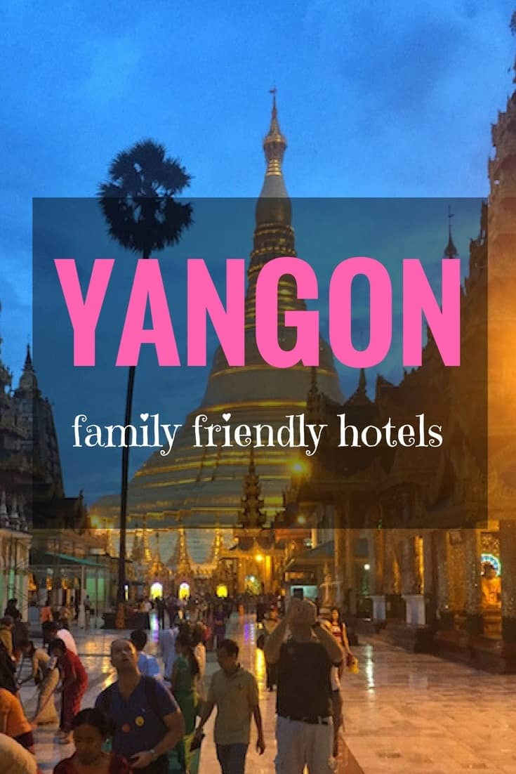 The best family friendly hotels in yangon mum on the move for Small friendly hotels