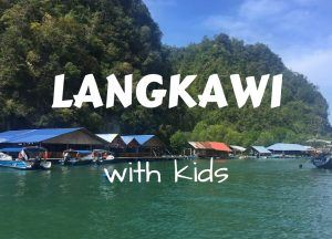 Things to do in Langkawi with kids