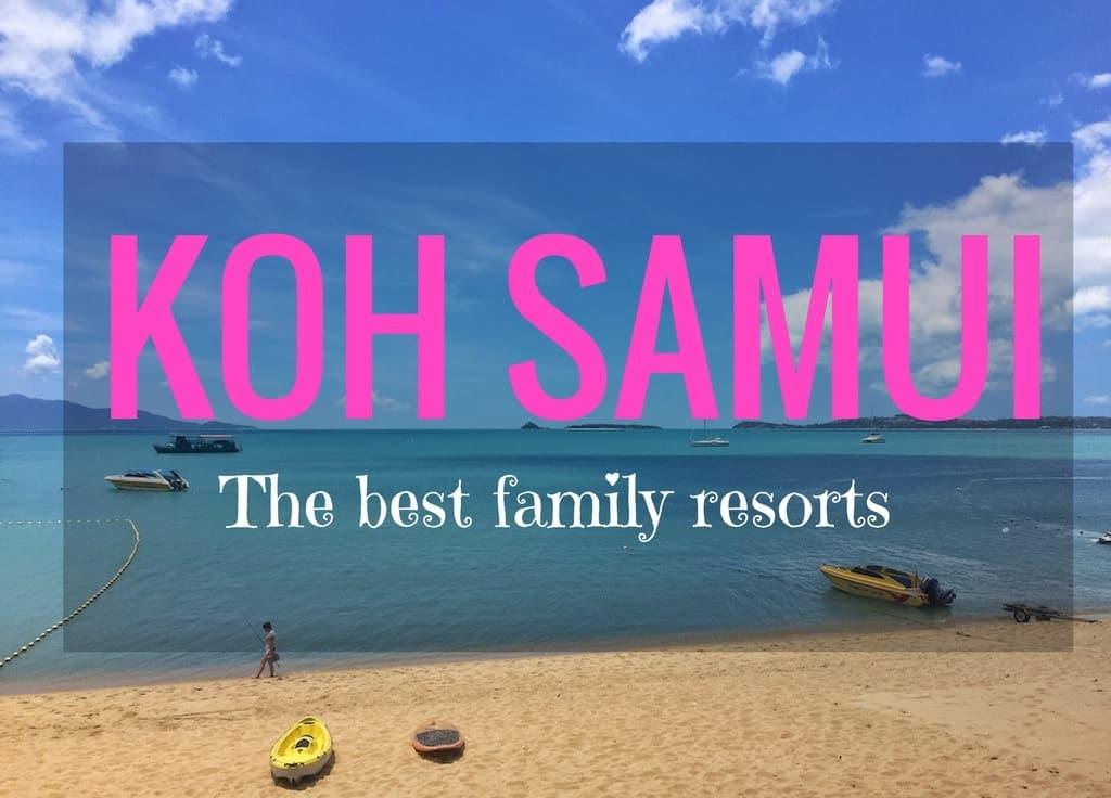 Koh Samui Best Family Resorts