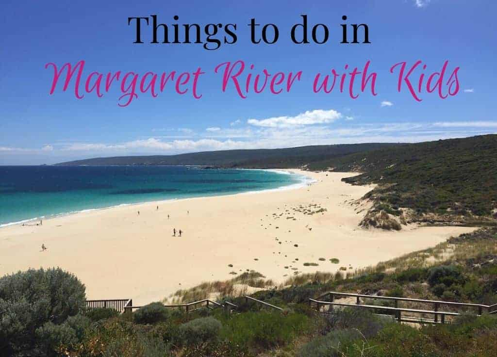Things to do in Margaret River with kids