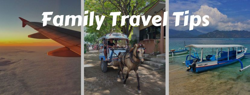 Family travel tips